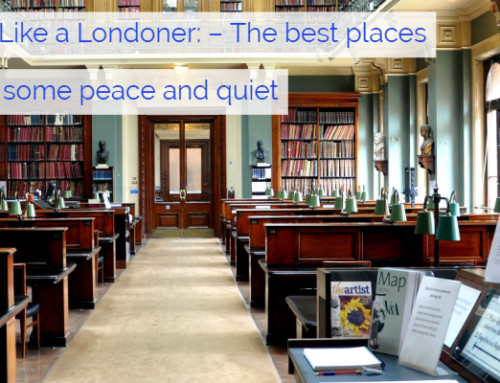 Study Like a Londoner – The best places to find some peace and quiet in the turbulent city
